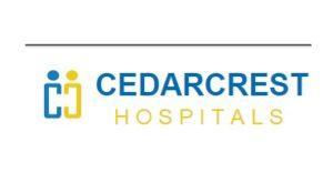 Cedarcrest Hospitals Limited Recruitment