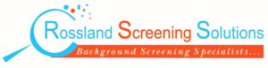 Rossland Screening Solutions Recruitment